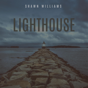 Lighthouse - Shawn Williams - Shawn Williams