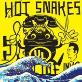 Hot Snakes - Paid in Cigarettes