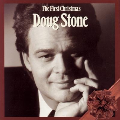 The First Christmas - Doug Stone