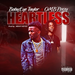 Heartless (feat. OMB Peezy) - Single Mp3 Download