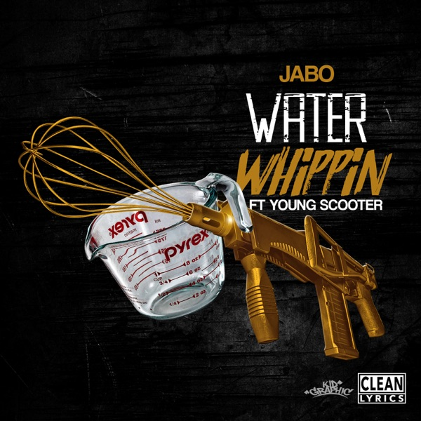 Water Whippin' (feat. Young Scooter) - Single
