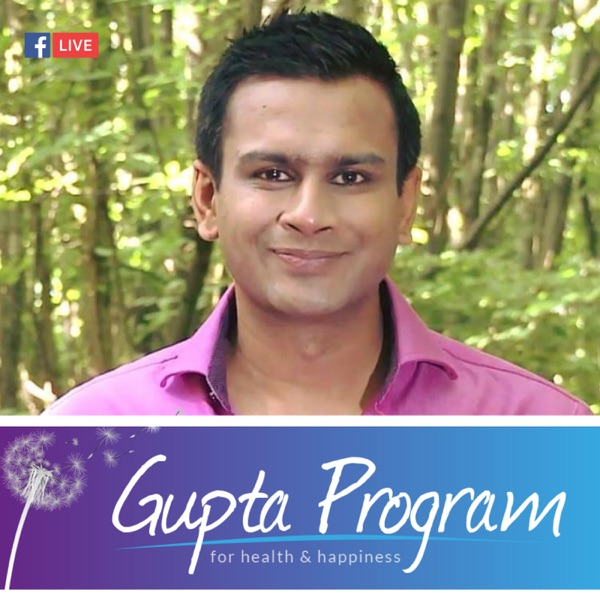The Gupta Program For Chronic Conditions Podcast Podtail