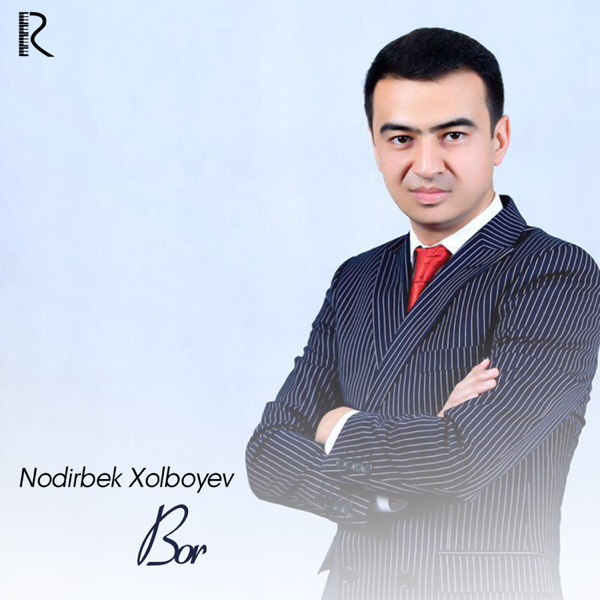 NODIRBEK XOLBOYEV MP3 СКАЧАТЬ БЕСПЛАТНО