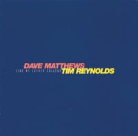 Dave Matthews & Tim Reynolds - Live At Luther College artwork