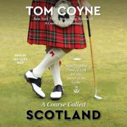A Course Called Scotland (Unabridged)