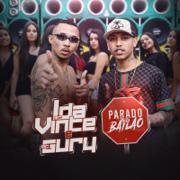Parado no Bailão (feat. MC Gury) - MC L da Vinte & MC Gury - MC L da Vinte & MC Gury