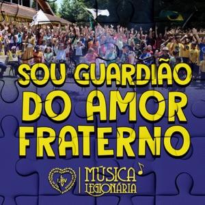Música Legionária - Sou Guardião do Amor Fraterno feat. Maria Eduarda Guimarães, Raíssa Britto & Isael Dutra