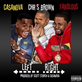 Left, Right (feat. Chris Brown & Fabolous) - Single