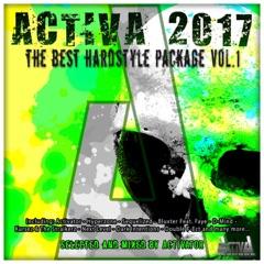 Activa 2017: The Best Hardstyle Package, Vol. 1 (DJ Mix)