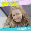 Ruby Rose Turner - Ruby Rock artwork