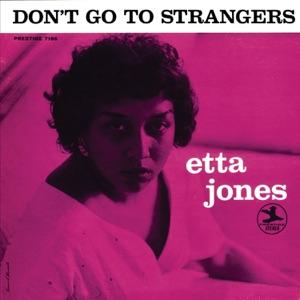 Don't Go To Strangers (Rudy Van Gelder Remaster)