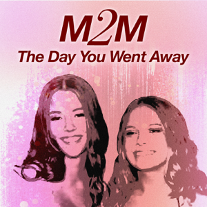 M2M - The Day You Went Away