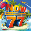 Various Artists - Now That's What I Call Music! Vol. 77 artwork