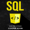 Cooper Alvin - SQL: Learn SQL in 2 Hours and Start Programming Today! (Unabridged)  artwork