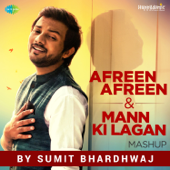 [Download] Afreen Afreen / Mann Ki Lagan Mashup MP3