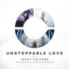 Unstoppable Love (Deluxe/Live) - Jesus Culture