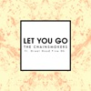 Let You Go Radio Edit feat Great Good Fine Ok Single