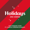The Kingdom Choir - Holidays Are Coming (from the Coca-Cola Campaign) [feat. Camélia Jordana & Namika] Grafik