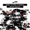 Robert Glasper Experiment - Persevere (feat. Snoop Dogg, Lupe Fiasco & Luke James) artwork