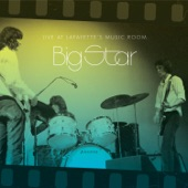 Big Star - There Was a Light (Live at Lafayette's Music Room)