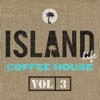 Island Life Coffee House, Vol. 3