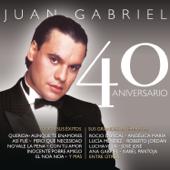 Juan Gabriel - 40 Aniversarío
