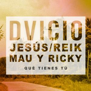 descargar bajar mp3 Qué Tienes Tú (feat. Jesús Reik & Mau y Ricky) Dvicio