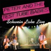 Schwein Lake Live, Peter & The Test Tube Babies