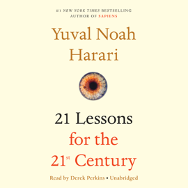 21 Lessons for the 21st Century (Unabridged) - Yuval Noah Harari MP3 Download