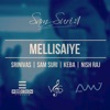 Mellisaiye feat Nish Raj Acoustic Single