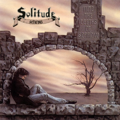 Into the Depths of Sorrow - Solitude Aeturnus