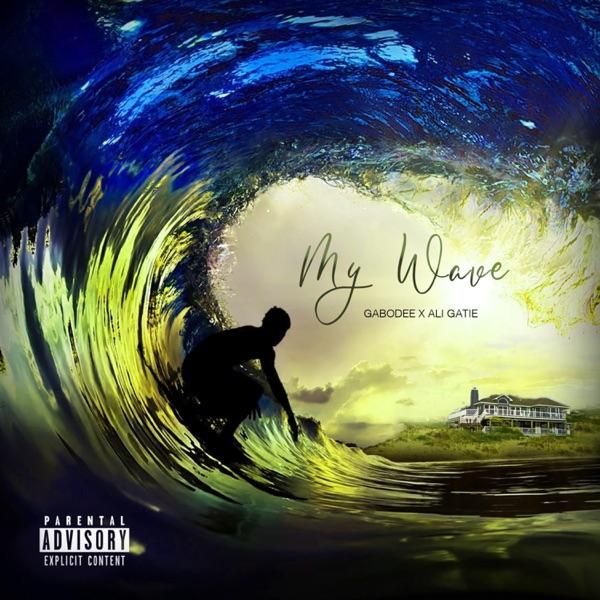 My Wave (feat. Ali Gatie) - Single