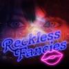 Reckless Fancies