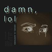 Damn, Lol - EP