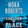 Nora Roberts - Shelter in Place (Unabridged)