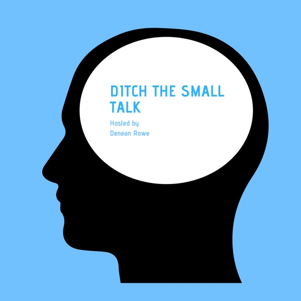 Ditch The Small Talk