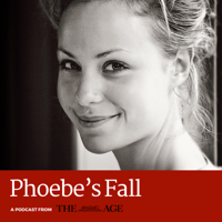 Podcast cover art for Phoebe's Fall