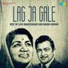 Lata Mangeshkar & Madan Mohan - Lag Ja Gale - Best of Lata Mangeshkar and Madan Mohan artwork