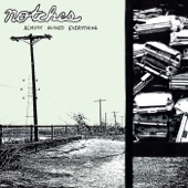 Notches - Selling Lies