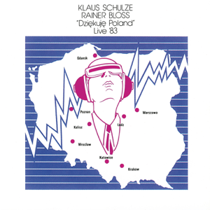 Klaus Schulze & Rainer Bloss - Dziekuje Poland Live '83 (Remastered 2017)