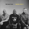 Never Stop II - The Bad Plus