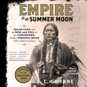 Empire of the Summer Moon (Unabridged)