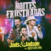 Noites Frustradas (Ao Vivo) [feat. Gusttavo Lima] - Single