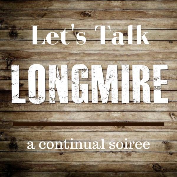 Let's Talk Longmire