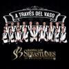 Banda Los Sebastianes - A Trav�s del Vaso