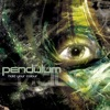Hold Your Colour, Pendulum