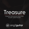 Treasure (Originally Performed by Bruno Mars) [Acoustic Guitar Karaoke] - Sing2Guitar