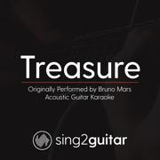 Treasure (Originally Performed by Bruno Mars) [Acoustic Guitar Karaoke] - Sing2Guitar - Sing2Guitar