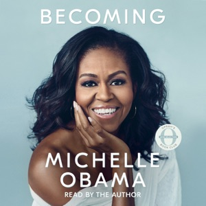 Becoming (Unabridged) - Michelle Obama audiobook, mp3