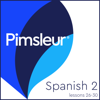 Pimsleur - Pimsleur Spanish Level 2 Lessons 26-30: Learn to Speak and Understand Spanish with Pimsleur Language Programs  artwork